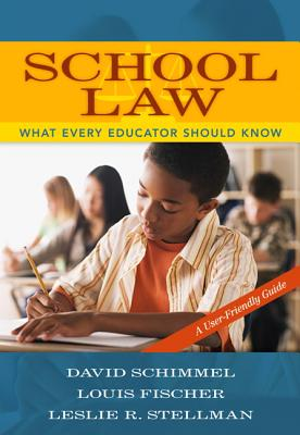 School Law By Schimmel, David/ Fischer, Louis/ Stellman, Leslie R.